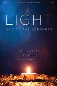 Light Out of the Darkness 1